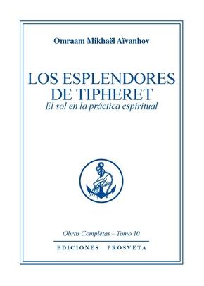 LOS ESPLENDORES DE TIPHERET - El Sol en la pràctica espiritual