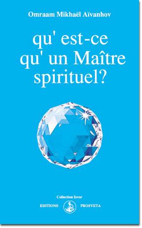 Ce este un Maestru spiritual ?