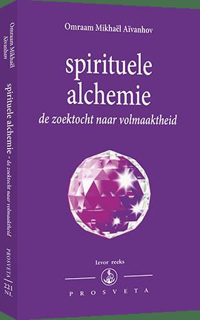 Spirituele alchemie - de zoektocht naar volmaaktheid