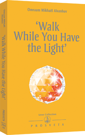 'Walk While You Have the Light'