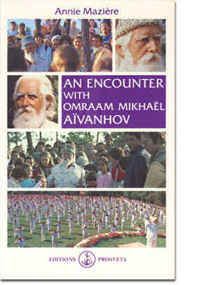 An encounter with Omraam Mikhaël Aïvanhov